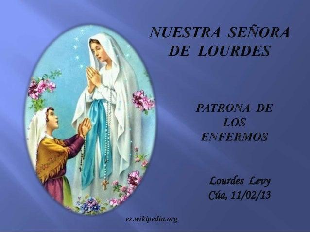 Dia De La Virgen De Lourdes: Virgen De Nuestra Señora De Lourdes