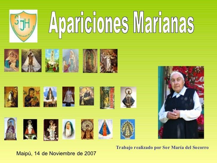 Apariciones Marianas Trabajo realizado por Sor María del Socorro Maipú, 14 de Noviembre de 2007