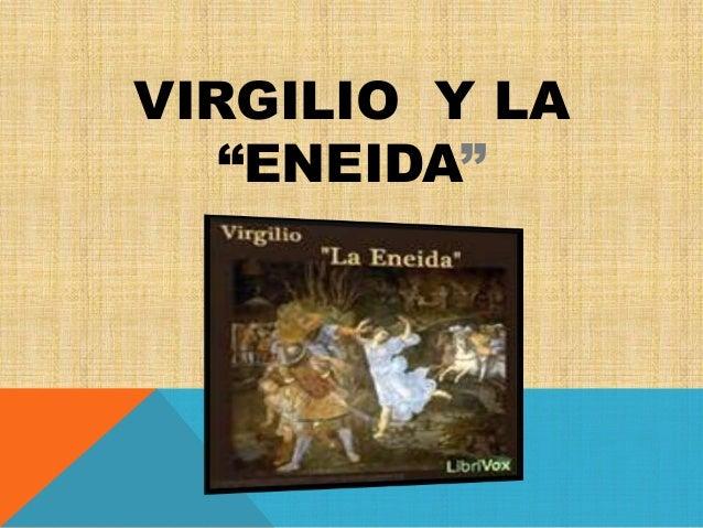 """VIRGILIO Y LA """"ENEIDA"""""""