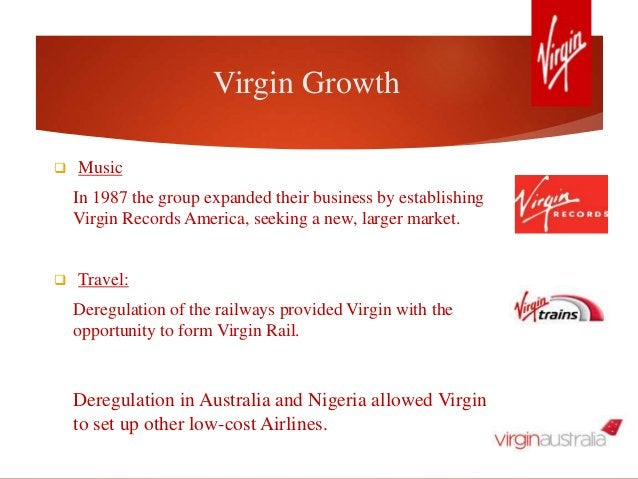Virgin Growth  Music In 1987 the group expanded their business by establishing Virgin Records America, seeking a new, lar...