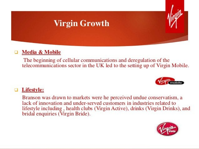 Virgin Growth  Media & Mobile The beginning of cellular communications and deregulation of the telecommunications sector ...