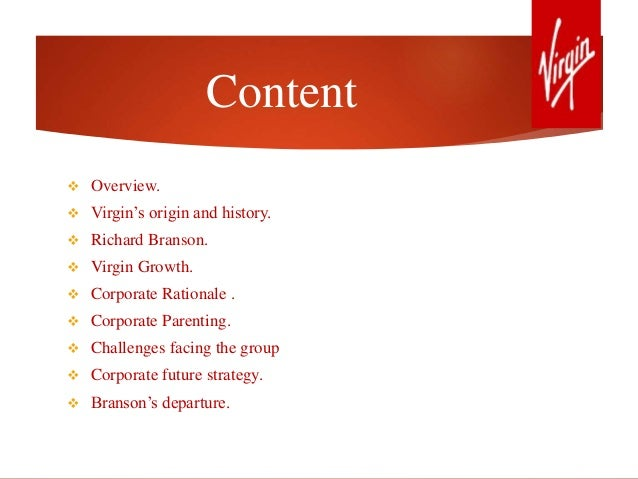 virgin corporate strategy case study Free research that covers marketing and strategic management marketing and strategic management marketing and marketing and strategic management - virgin group 1882 words emergent strategy is the process in which organizations identify unexpected outcomes from executing corporate strategy.