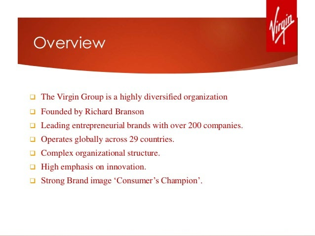 corporate rationale of virgin group Read about the history of virgin australia, and view our investor and corporate client information  we are part of the world-renowned virgin group.