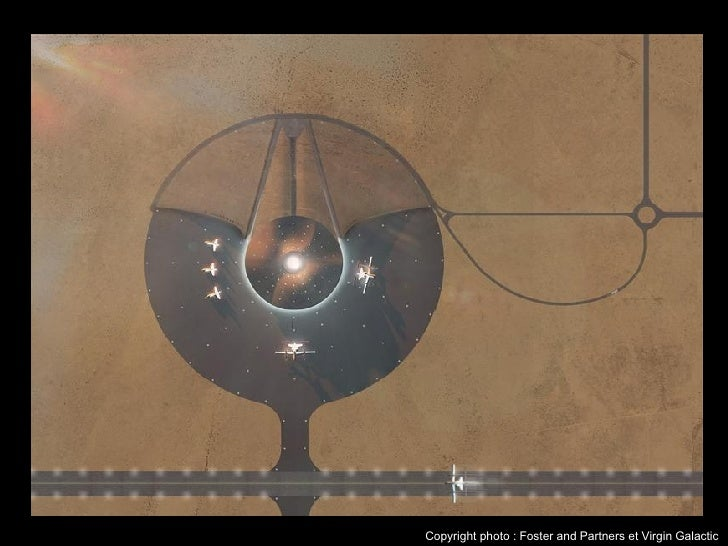Copyright photo : Foster and Partners et Virgin Galactic