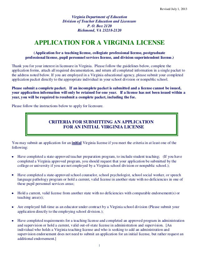 Revised July 1, 2013 1 Virginia Department of Education Division of Teacher Education and Licensure P. O. Box 2120 Richmon...