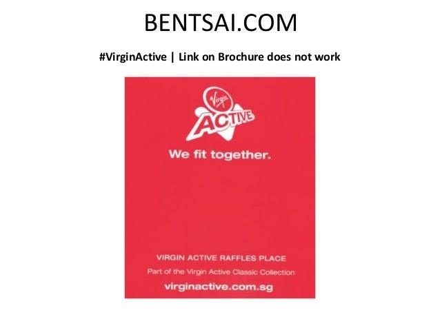 BENTSAI.COM#VirginActive   Link on Brochure does not work