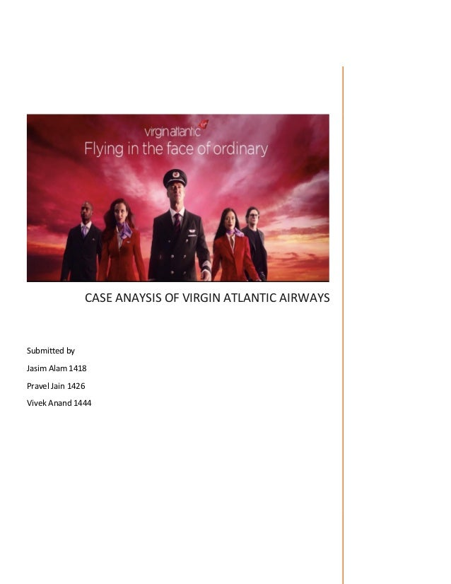 competitive strategic management a case study of virgin atlantics essay Money management time management personal growth happiness psychology relationships & parenting religion & spirituality self-improvement politics & current.