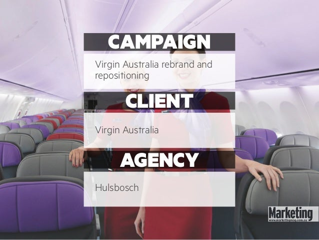 virgin australia case study Virgin australia airlines is part of the virgin group which was established in 1970 by sir richard branson it is australia's second-largest airline bases in bowen hills, brisbane virgin australia's principal activity is the operation of domestic and international airlines.