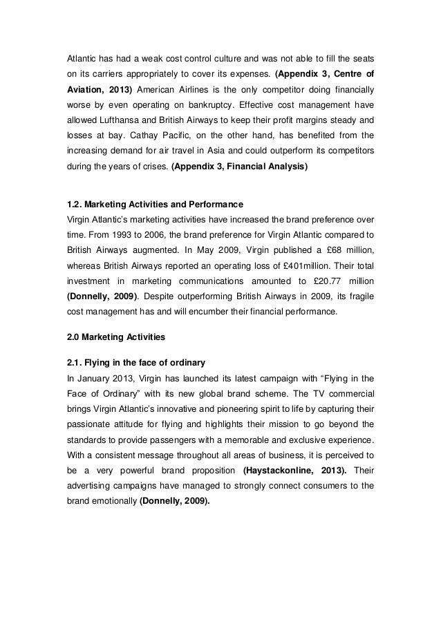 pest analysis virgin atlantic airways The airline was established in 1984 as british atlantic airways by mr richard  branson  pestle the swot analysis for virgin atlantic is presented below:.