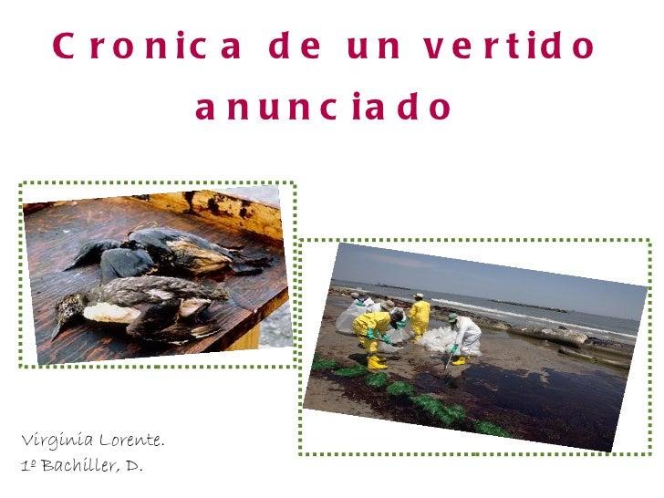 Cronica de un vertido anunciado Virginia Lorente. 1º Bachiller, D.