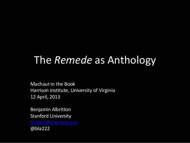 """The """"Remede"""" as Anthology"""
