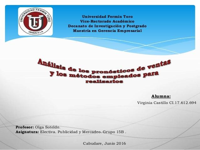 Universidad Fermín Toro Vice-Rectorado Académico Decanato de Investigación y Postgrado Maestría en Gerencia Empresarial Al...