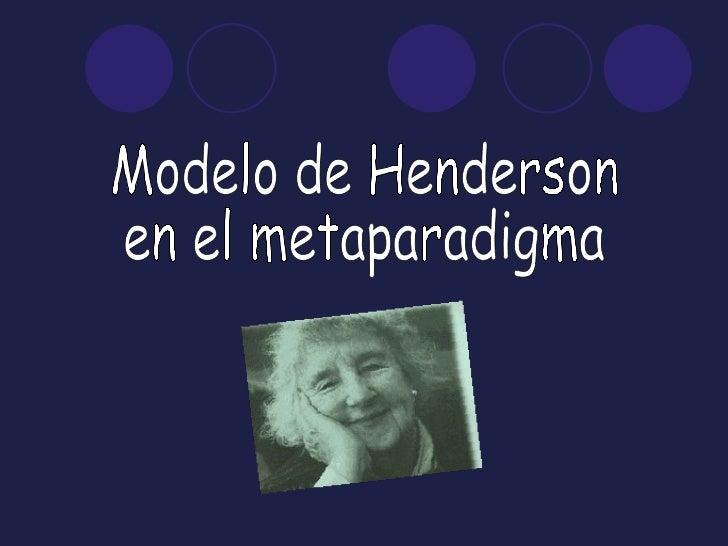 Modelo de Henderson  en el metaparadigma