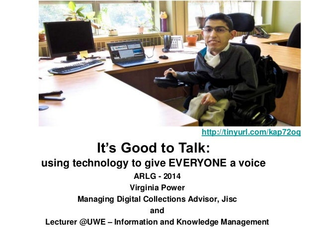 ARLG - 2014 Virginia Power Managing Digital Collections Advisor, Jisc and Lecturer @UWE – Information and Knowledge Manage...