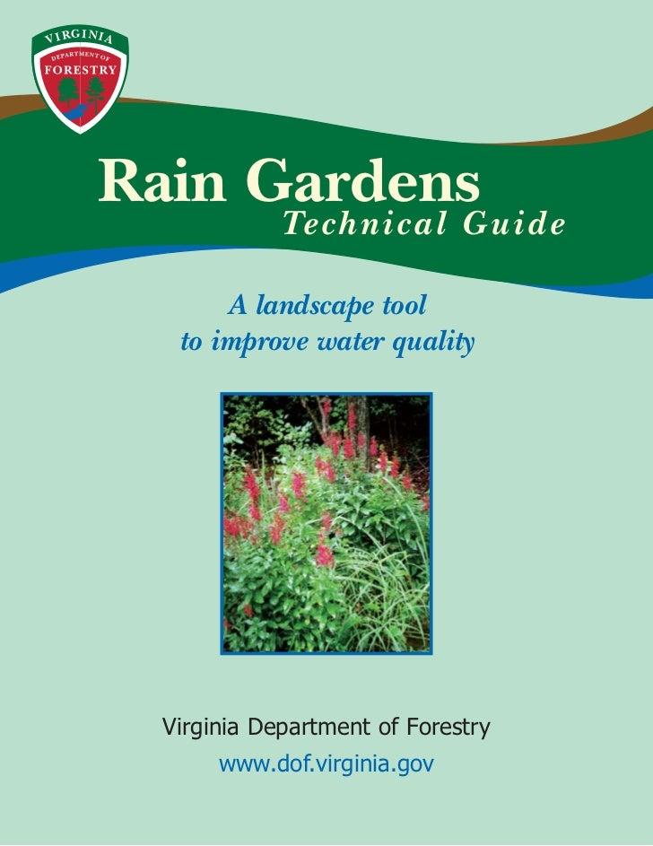 GI NIAVI R           Rain Gardens                           Te c h n i c a l G u i d e                     A landscape too...