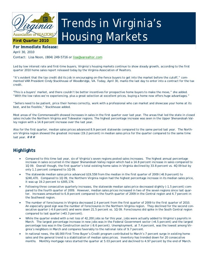Trends in Virginia's First Quarter 2010                 Housing Markets For Immediate Release: April 30, 2010 Contact: Lis...