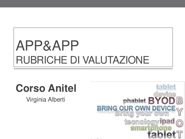 APP&APP RUBRICHE DI VALUTAZIONE Corso Anitel Virginia Alberti