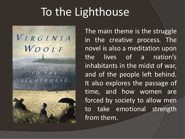 an analysis of feminism in the novel to the lighthouse by virginia woolf Learn more about the childhood and literary career of virginia woolf, author  'to  the lighthouse,' as well as pioneering feminist texts, 'a room of one's  she  began writing as a young girl and published her first novel, the.
