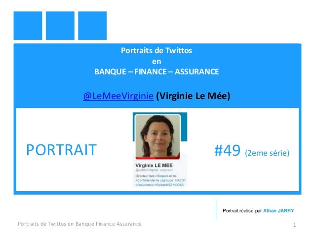 Portraits de Twittos en BANQUE – FINANCE – ASSURANCE @LeMeeVirginie (Virginie Le Mée) Portraits de Twittos en Banque Finan...