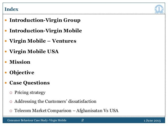 2 Index  Introduction-Virgin Group  Introduction-Virgin Mobile  Virgin Mobile – Ventures  Virgin Mobile USA  Mission ...