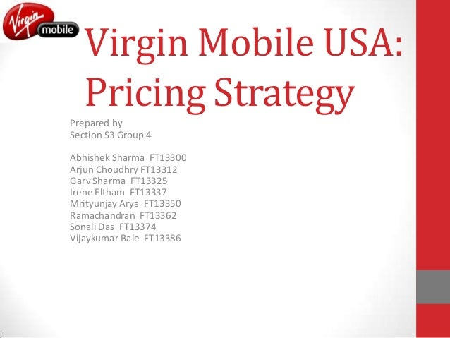 case analysis for virgin mobile essay The swot analysis of richard branson's virgin group british airways settled the case an editable copy of virgin group swot analysis can be found in the.
