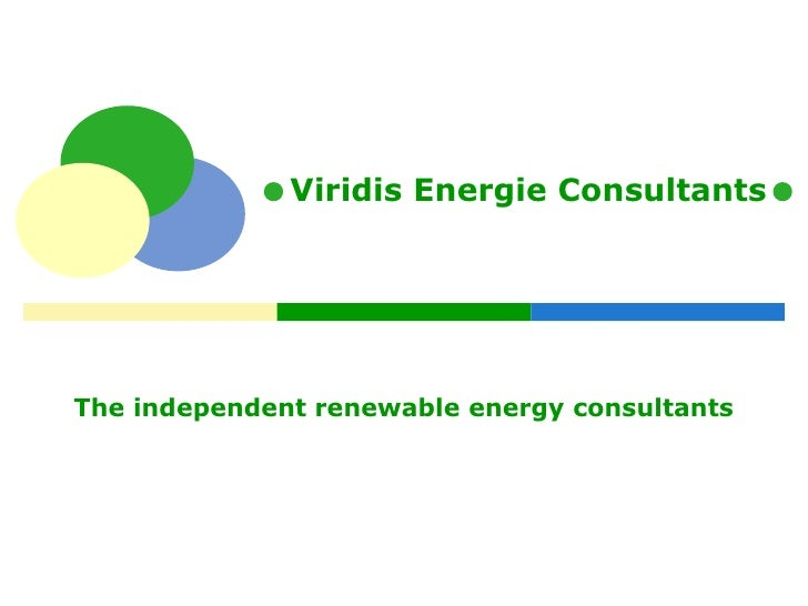 The independent renewable energy consultants