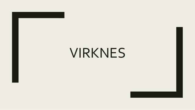 VIRKNES