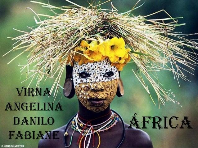 VIRNA ANGELINA DANILO FABIANE ÁFRICA