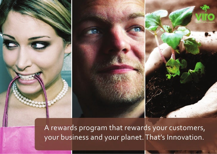A rewards program that rewards your customers, your business and your planet. That's Innovation.