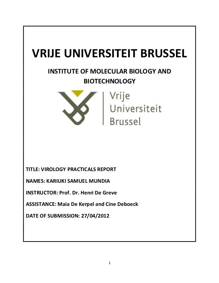 VRIJE UNIVERSITEIT BRUSSEL        INSTITUTE OF MOLECULAR BIOLOGY AND                   BIOTECHNOLOGYTITLE: VIROLOGY PRACTI...