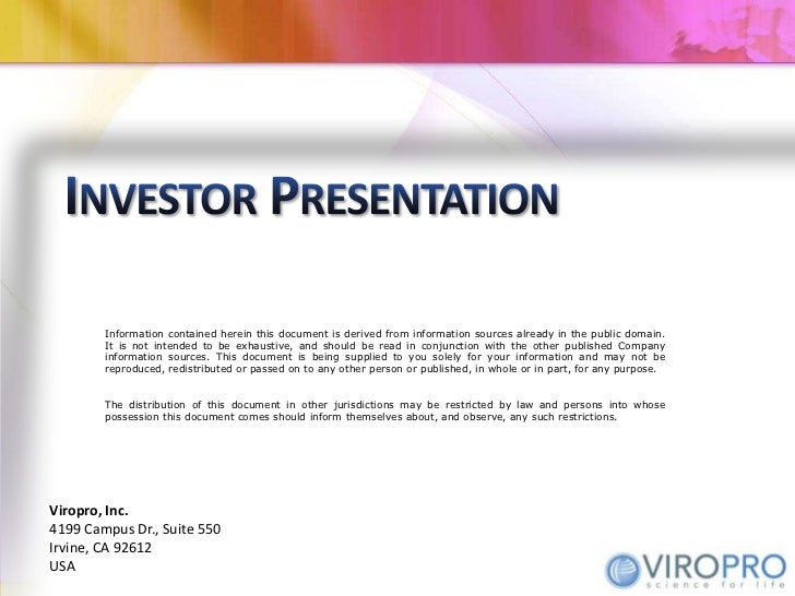 Investor Presentation<br />Information contained herein this document is derived from information sources already in the p...