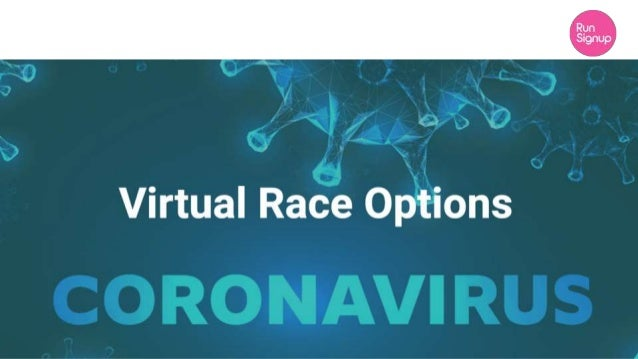What's a virtual event? Virtual races are events (runs/walks) that can be completed by participants anywhere over a range ...