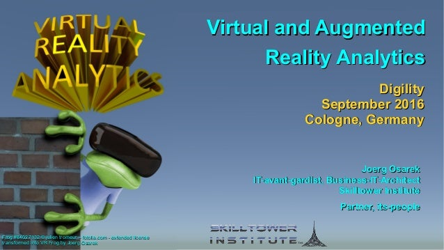 Virtual and AugmentedVirtual and Augmented Reality AnalyticsReality Analytics Virtual and AugmentedVirtual and Augmented R...