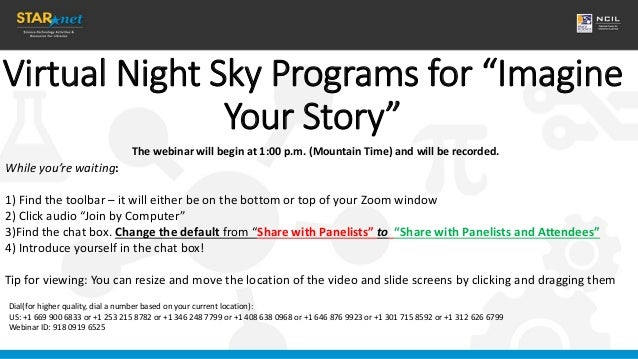 """Virtual Night Sky Programs for """"Imagine Your Story"""" While you're waiting: 1) Find the toolbar – it will either be on the b..."""