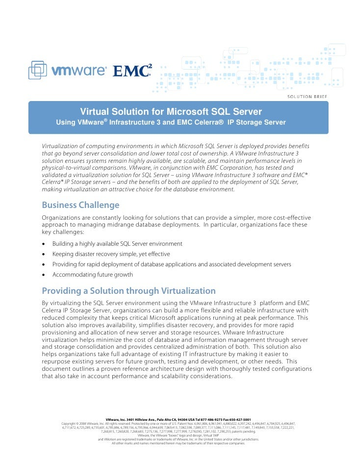 Virtual Solution for Microsoft SQL Server      Using VMware® Infrastructure 3 and EMC Celerra® IP Storage Server   Virtual...