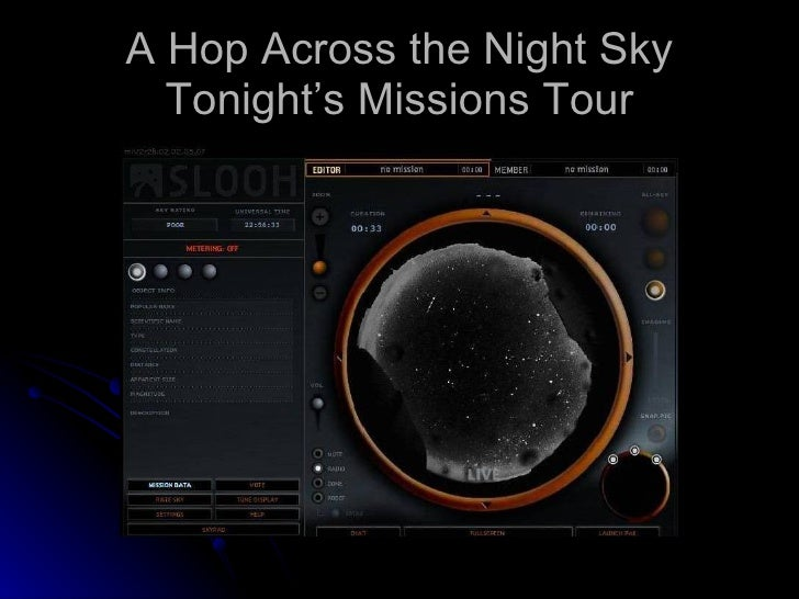 A Hop Across the Night Sky Tonight's Missions Tour
