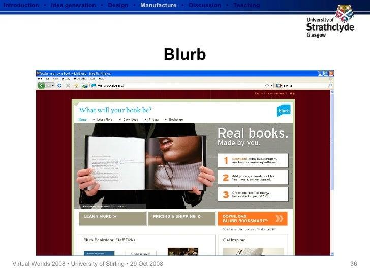 Blurb Introduction  •  Idea generation   •  Design   •  Manufacture   •  Discussion  •  Teaching