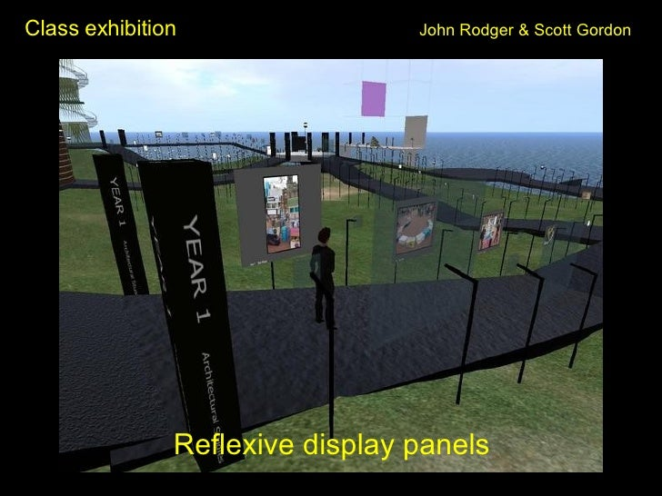Class exhibition John Rodger & Scott Gordon <ul><li>Reflexive display panels </li></ul>