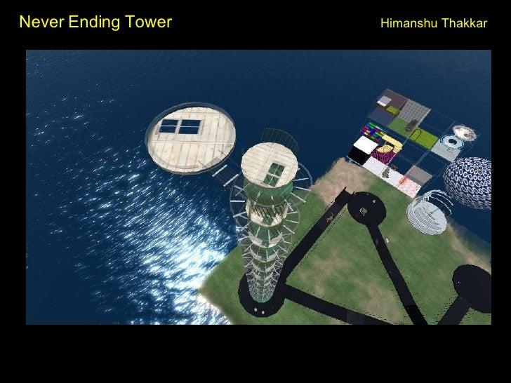 Never Ending Tower Himanshu Thakkar
