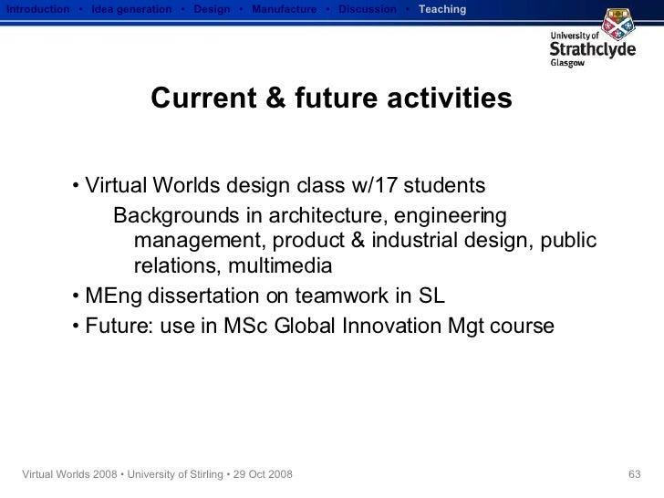 Current & future activities <ul><li>Virtual Worlds design class w/17 students </li></ul><ul><ul><li>Backgrounds in archite...