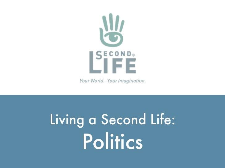 Living a Second Life:                                  Politics http://ialja.blogspot.com