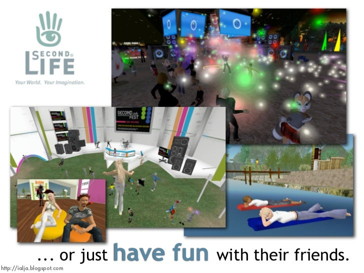 have fun               ... or just              with their friends. http://ialja.blogspot.com