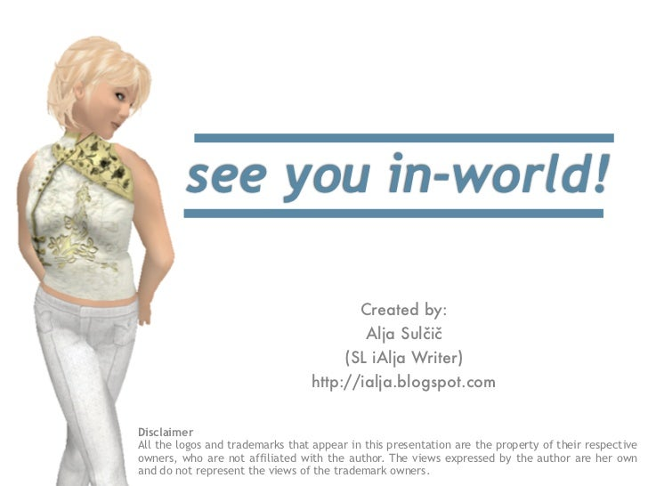 see you in-world!                                                                       Created by:                       ...