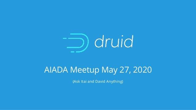 AIADA Meetup May 27, 2020 (Ask Itai and David Anything)