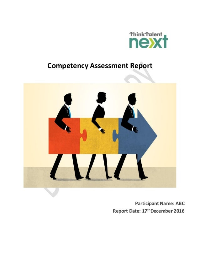 Competency Assessment Report Participant Name: ABC Report Date: 17thDecember 2016