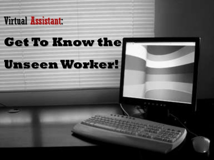 Virtual Assistant: Get To Know the Unseen Worker