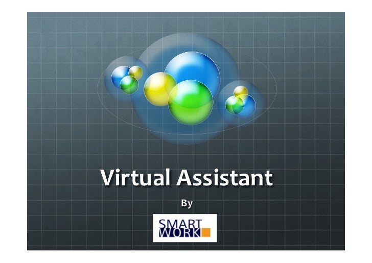 Virtual Assistant              By