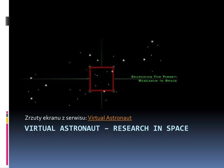 Zrzuty ekranu z serwisu: VirtualAstronaut<br />VirtualAstronaut– researchinspace<br />