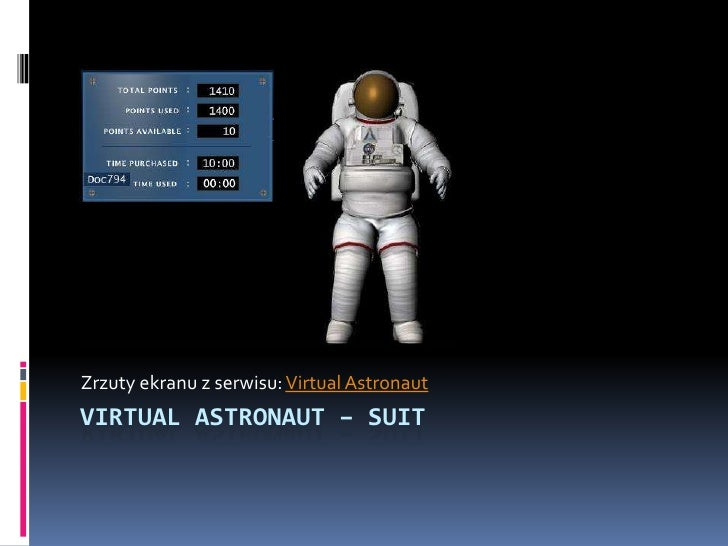 Zrzuty ekranu z serwisu: VirtualAstronaut<br />VirtualAstronaut– Suit<br />