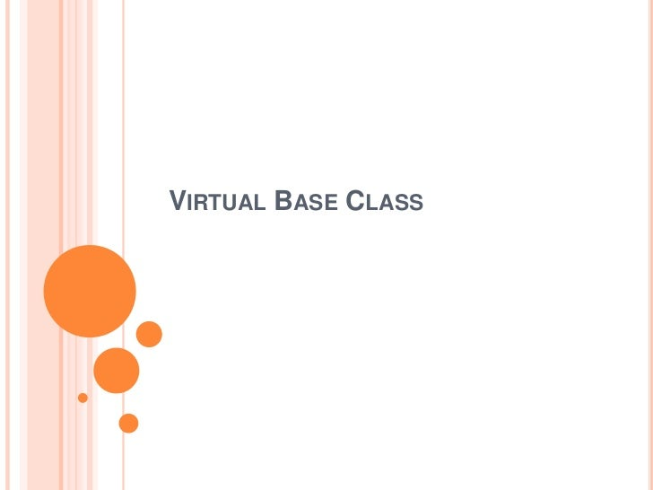 VIRTUAL BASE CLASS